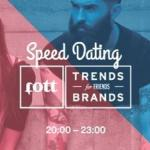 13. 02. 2014 Четверг – Вечеринка Speed dating by Trends Brands x Fott.