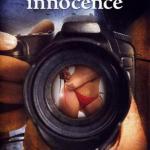 Невинность на дальнейшую продажу (2005).
